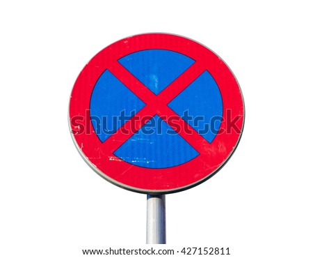 Standing is prohibited. Round road sign isolated on white background - stock photo