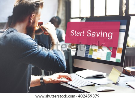Start Saving Banking Budget Economy Finance Save Concept - stock photo
