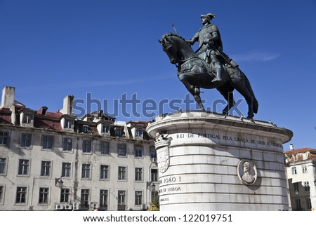 Statue in bronze of King Joao I of Portugal in Figueira Square, Lisbon.