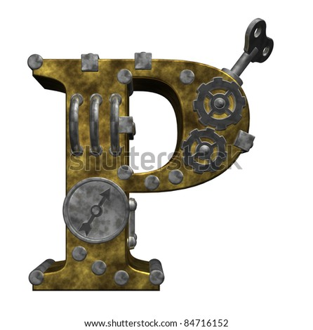 steampunk letter p on white background - 3d illustration
