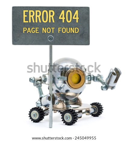 """Steampunk robot holding metal sign with text """"Error 404. Page not found"""". Cyberpunk style. Chrome and bronze parts. - stock photo"""