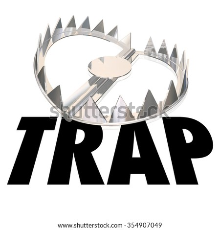 Steel bear trap with metal teeth and word to illustrate or warn of risk or danger - stock photo