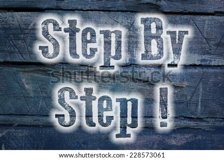 Step By Step Concept text on background - stock photo