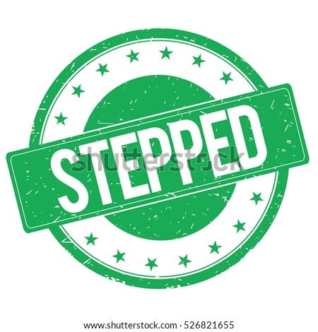 STEPPED stamp sign text word logo green.