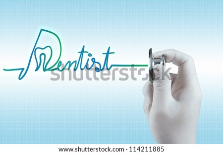 Stethoscope Hand Dentist Word Medical Concept Stock Photo ...