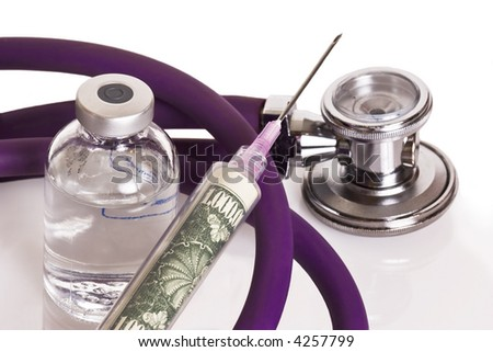 Stethoscope, vial of drugs, and syringe.  The syringe is filled with money.  A million dollar bill.  Metaphor for the high cost of healthcare.