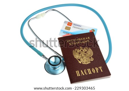 Stethoscope with passport and medical insurance policy isolated on white background - stock photo