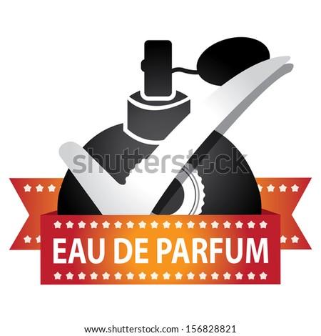 Sticker, Label or Badge For Product Information or Product Ingredient Present By Black Glossy Style Eau De Parfum Spray Bottle Sign With Check Mark Isolated On White Background  - stock photo