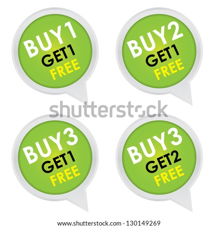 Sticker or Label For Marketing Campaign, Buy 1 Get 1 Free, Buy 2 Get 1 Free, Buy 3 Get 1 Free and Buy 3 Get 2 Free With Green Icon Isolated on White Background - stock photo