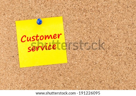 sticky with the note customer service, room for text - stock photo