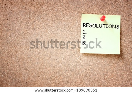sticky with the phrase resolutions and blank space for text - stock photo