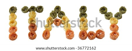 """still life with Italian pasta tagliatelle, lettering """"ITALY"""" three colors isolated,on white background, extra large - stock photo"""