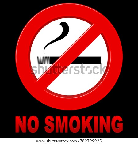 Stock Illustration - No Smoking Sign, Traffic sign style, 3D Illustration, Isolated against the Black Background.