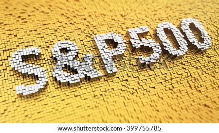Stock market index. Pixelated word S&P500 made from matrix mosaic cubes. 3D illustration image - stock photo