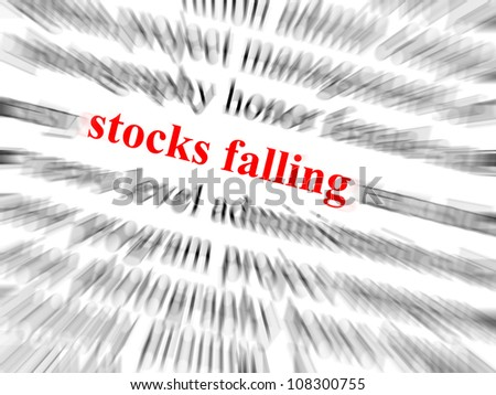 Stocks falling in red text in focus. Surrounding text blurred with zoom effect. - stock photo