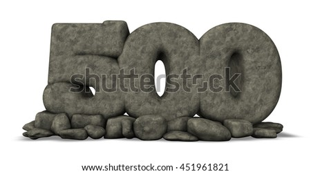 stone number five hundred on white background - 3d rendering - stock photo