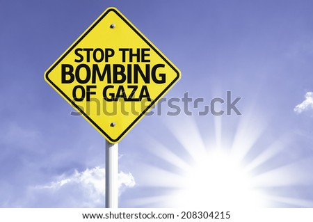 Stop Bombing of Gaza road sign with sun background - stock photo