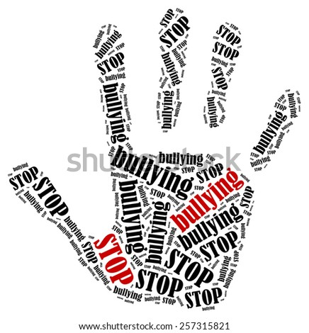 Stop bullying. Word cloud illustration in shape of hand print showing protest. - stock photo