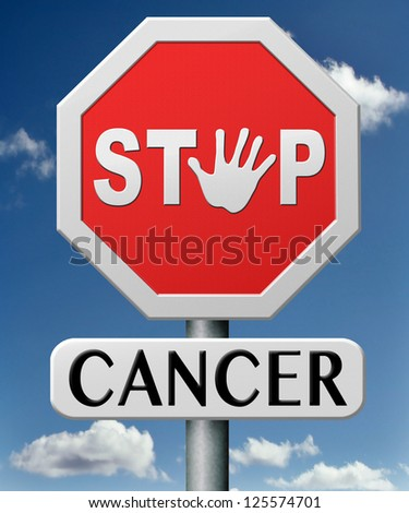 stop cancer by prevention and early diagnosis improve treatment prevent and find causes lung breast prostate liver cancers - stock photo