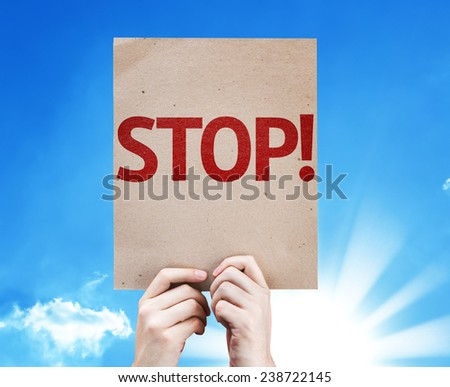Stop! card with beautiful day - stock photo