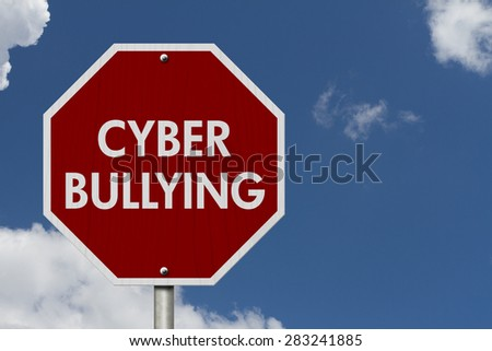 Stop Cyber Bullying Road Sign, Stop sign with words stop Cyber Bullying with sky background - stock photo