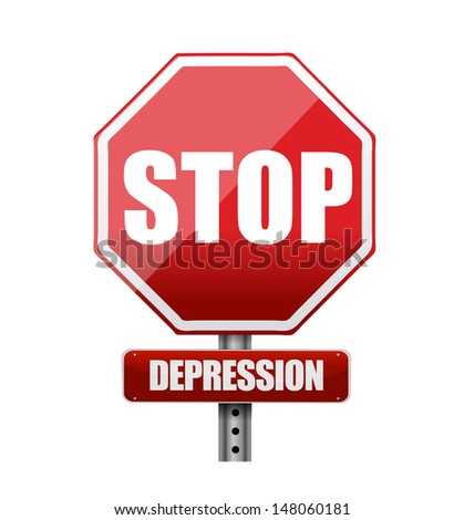 stop depression road sign illustration design over a white background - stock photo