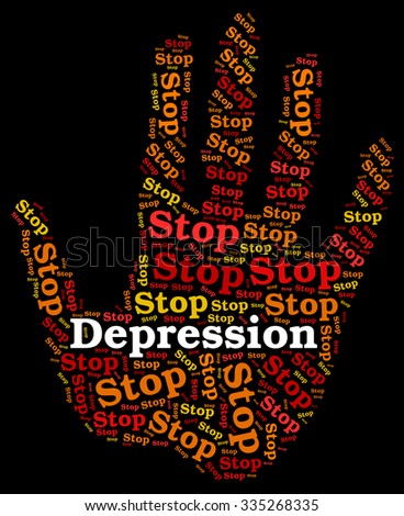 Stop Depression Showing Warning Sign And Hopeless - stock photo