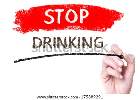 Stop drinking handwritten on glass - stock photo