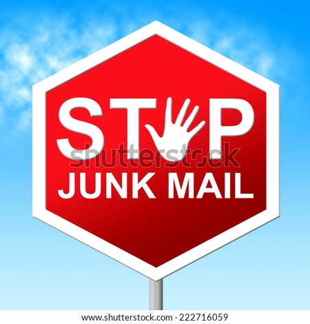 Stop Junk Mail Indicating Warning Sign And Restriction