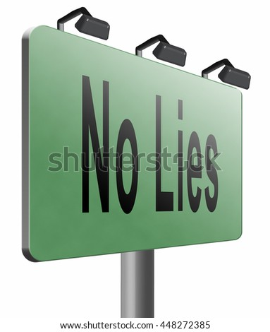 stop lies no more lying tell the truth, 3D illustration, isolated, on white   - stock photo