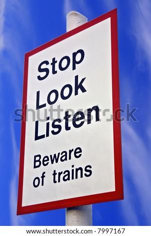 Stop Look Listen Sign - stock photo