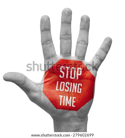 Stop Losing Time Sign in Red Polygon on Pale Bare Hand. Isolated on White Background. - stock photo