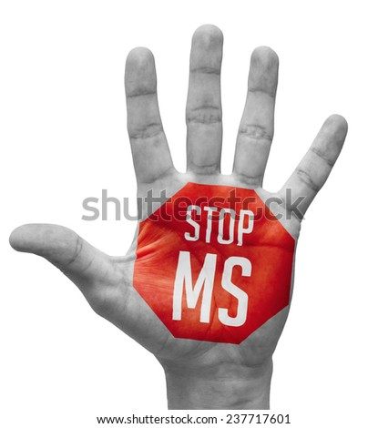 Stop MS Sign Painted - Open Hand Raised, Isolated on White Background - stock photo