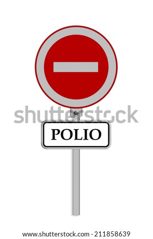 stop Polio Do Not Enter , Part of a series.