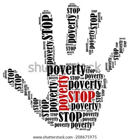 Stop poverty. Word cloud illustration in shape of hand print showing protest. - stock photo