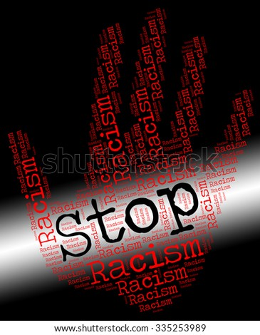 Stop Racism Indicating Anti Semitism And No - stock photo