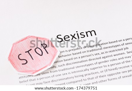 stop sexism phrase. prejudice or discrimination based on a person's gender - stock photo