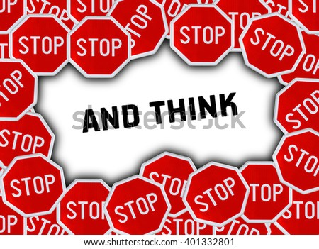 Stop sign and word and think