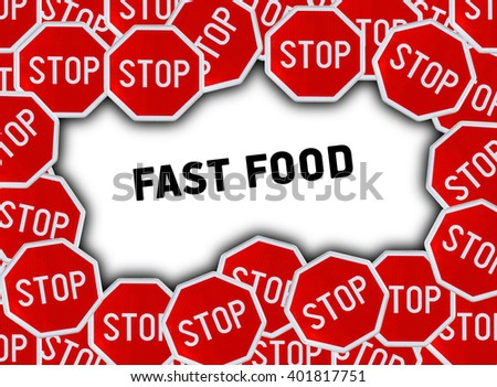 Stop sign and word fast food - stock photo