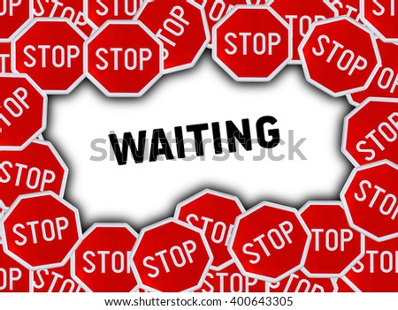 Stop sign and word waiting