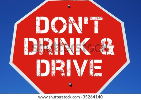 "Stop sign"" Don't drink and drive - stock photo"