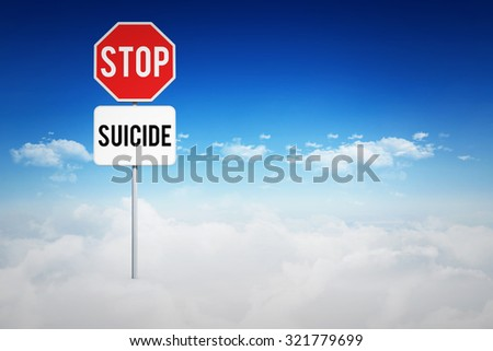 stop suicide against bright blue sky over clouds