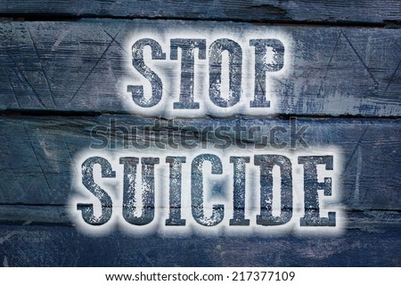 Stop Suicide Concept text on background - stock photo