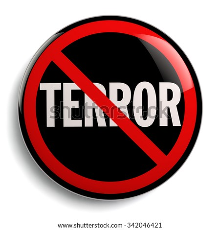 Stop terror sign anti terrorism campaign badge isolated on white. - stock photo