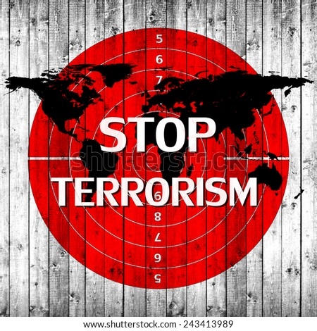 Stop terrorism,world, target,text, and wood background - stock photo