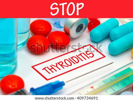 Stop thyroiditis. Vaccine to treat disease. Syringe and vaccine with drugs. - stock photo