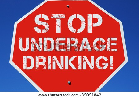 Stop underage Drinking Sign - stock photo