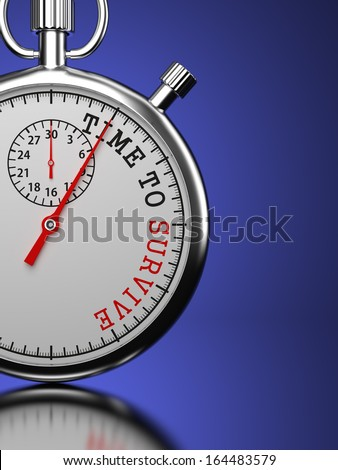 Stopwatch with Time To Survive slogan on a blue background. - stock photo