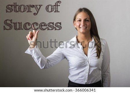 Story of success - Beautiful girl touching text on transparent surface - horizontal image