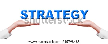 Strategy. Business concept in male hands isolated on white background